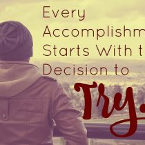 Try and accomplish